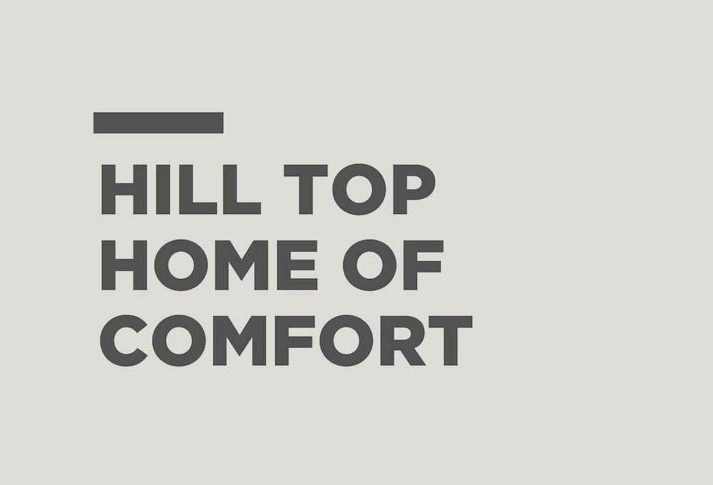 Case Study: Hill Top Home of Comfort