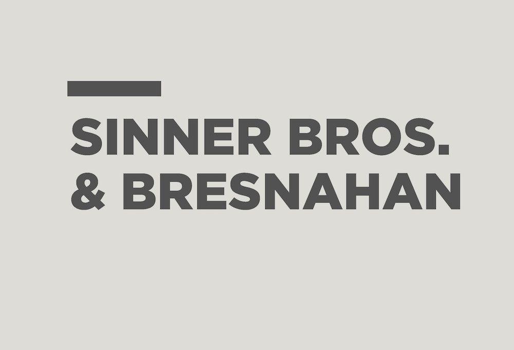 Case Study: Sinner Bros. & Bresnahan